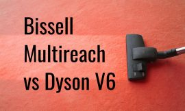Bissell MultiReach vs Dyson V6